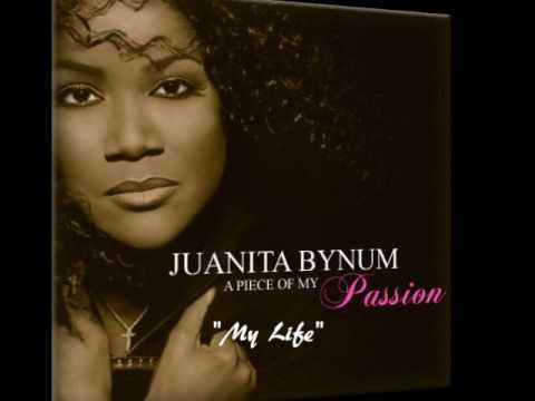 Juanita Bynum - My Life