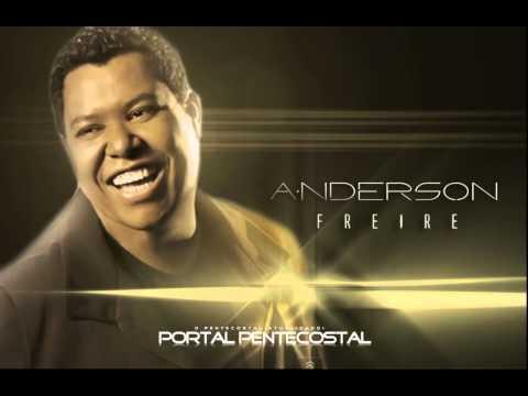 Anderson Freire - As melhores