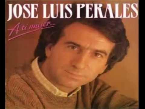 JOSÉ LUIS PERALES - LO MEJOR