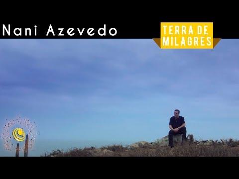Nani Azevedo - Terra de Milagres