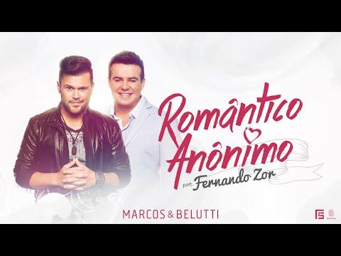 Marcos & Belutti part. Fernando Zor - Romântico Anónimo