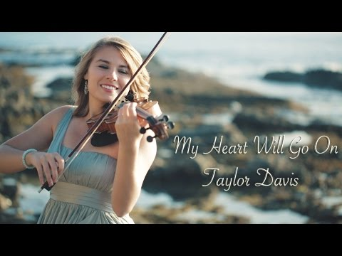Taylor Davis Violin - My Heart Will Go On