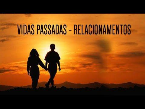 Vidas Passadas - Relacionamentos