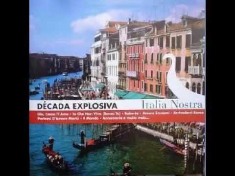 Decada Explosiva . Italia Nostra