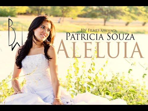 Patricia Souza - Aleluia