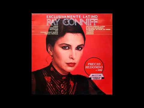❤ Ray Conniff ❤ – Exclusivamente Latino 1980