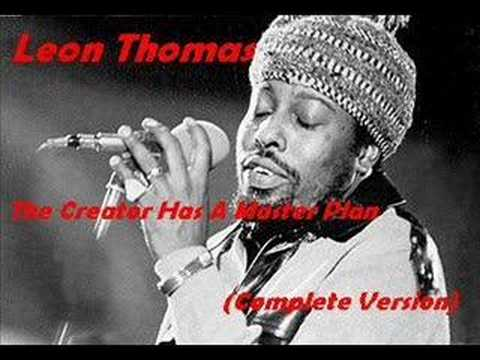 creator has a master plan pharaoh sanders ft leon thomas