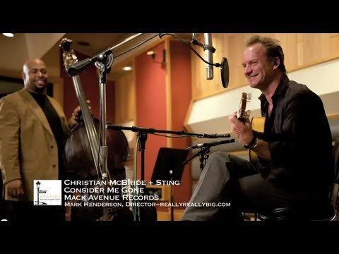 Christian McBride and Sting - Consider Me Gone