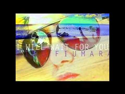 I Will Wait For You - Dino Fiumara