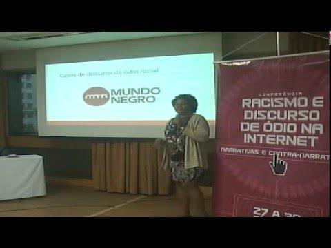 Conferência Racismo e Discurso de Ódio na Internet 28/04/ 2016 - Tarde