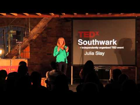Building a stronger safety net for all of us: Julia Slay at TEDxSouthwark
