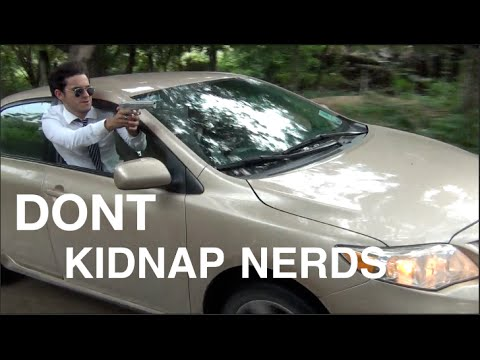 DONT KIDNAP NERDS