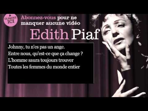 Edith Piaf - Johnny tu n'es pas un ange - Paroles ( Lyrics )