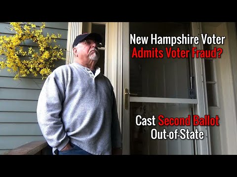 New Hampshire Voter Admits Voter Fraud? Cast Second Ballot Out-of-State