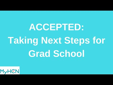 ACCEPTED  Taking Next Steps for Grad School