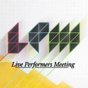 LPM - Live Performers Meeting