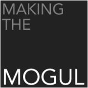 MakingTheMogul