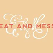 Eat &Mess