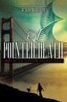Cover of A POINTED DEATH