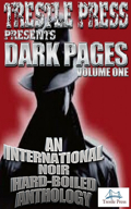 DARK PAGES VOL 1: International Noir