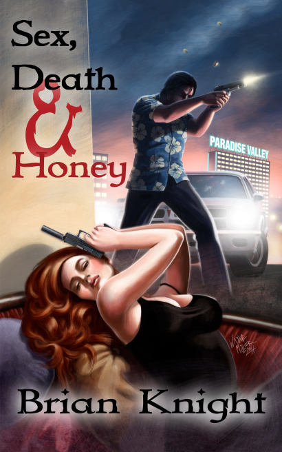 SEX, DEATH & HONEY - BOOK 1 in THE MISADVENTURES OF BUTCH QUICK
