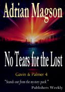 No tears for the Lost - Gavin & Palmer 4