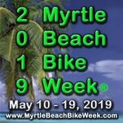Myrtle Beach Bike Week® Spring Rally 2019 -Murrells Inlet, SC