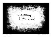 """ listening 2 the wind """