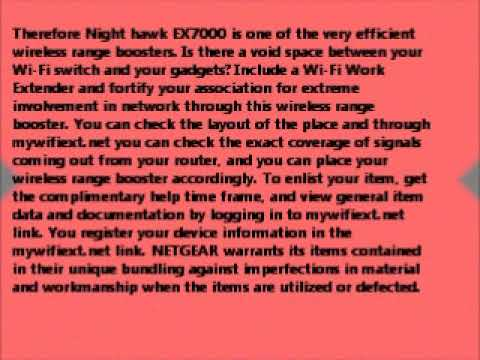 Night hawk EX7000 wireless range boosters