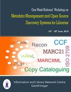 One Week National Workshop on Metadata Management and Open Source Discovery Systems for Libraries