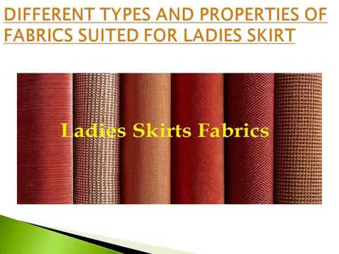 FABRICS SUITED FOR LADIES SKIRT