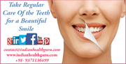 Take Regular Care Of the Teeth for a Beautiful Smile