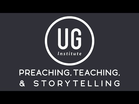 Preaching, Teaching, & Storytelling | Class 1