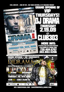 GRAND OPENING OF VIP THURSDAYS WITH DJ DRAMA