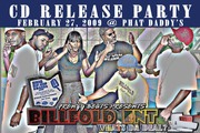 BILLFOLD ENT CD RELEASE PARTY HOSTED BY DJ SCUZZY