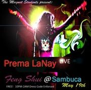 Feng Shui presents: Prema LaNay Live!