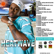 """""""HEATWAVE THE MIXEDTAPE"""" FT. SELFMADE"""