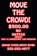 $500 MC BATTLE! MOVE THE CROWD!
