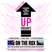 Up Fridays - Grand Opening Fri.June 11th/2010