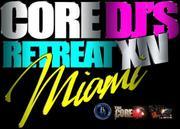 B Major Music Presents The Core DJ Retreat XIV in Miami (MIA3)