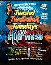 Twi$ted Two$ Tuesday$-Club West