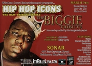 """Hip Hop Icons, Pt. 2 - The Biggie Tribute"", March 9th @ Sonar!"