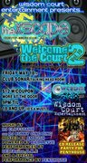 """Wisdom Court Ent. Presents...""""The Xscape"""" + """"Welcome 2 the Court, Vol. 19"""", May 18th @ Sonar!"""
