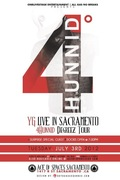 YG LIVE IN SACRAMENTO JULY 3rd.