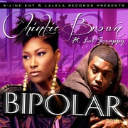 "BRAND NEW MUSIC!! ""BIPOLAR"" CHINKIE BROWN FT LIL SCRAPPY!! NOW AVAILABLE ON iTUNES!!"
