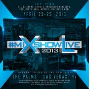 The Core DJ's present MIxshowlive 3 (Las Vegas) #MixshowLive3LasVegas
