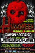 THURS OCT 31ST HALLOWEEN BASS BASH @INFERNO -5456 FAYETTEVILLE RD COLLEGE PARK, GA) FEAT RAHEEM THE DREAM - KILO ALI - DAMAGE - DA ORGANIZATION - DJ TAZ - MC SHY D & MORE!!