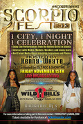"#SCORPIO FEST 2013 FRI 11/15 @WILD BILL'S FEAT KILO ALI, PASTOR TROY, RICH KIDZ, LIL ATLANTA & MANY MORE! HOSTED BY HENNY WHYTE, RAYCARDO ""SHOWTIME"" SHANNON & DJ T-ROC!!"