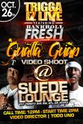 """SUN 10/26 VIDEO SHOOT FOR TRIGGA IZ LIVE'S NEW SINGLE """"GUALLA GUAP"""" FEATURING BANKROLL FRESH @SUEDE LOUNGE 12PM-7PM (DIRECTED BY TODD UNO)"""