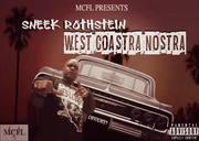 """Sneek Rothstein """"West Coastra Nostra"""""""